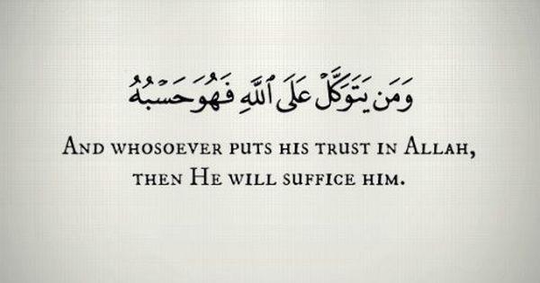 Trust Allah Alone Allah U Akbar Quran Quotes Strength Islamic Quotes Quran Quotes