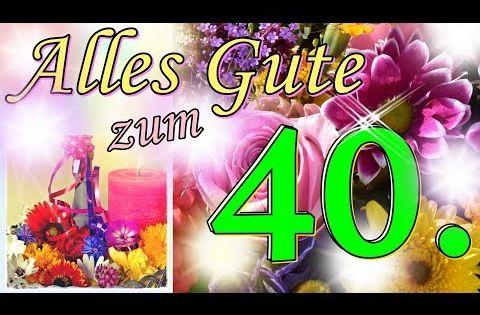 Lied Zum 40 Geburtstag Lustig Witzige Geburtstagsgrusse