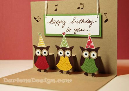 Cutest B-day card with the SU Owl punch. I really love Darlene's