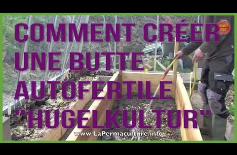 Comment cr er une butte hugelkultur optimale pour petits for Creer une butte permaculture