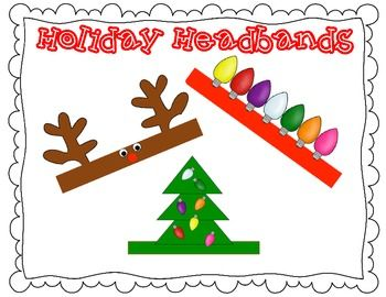 Holiday Headbands Holiday Headbands Christmas Kindergarten Christmas Classroom