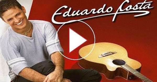 Eduardo Costa Sapequinha Youtube Melhores Albuns Leo