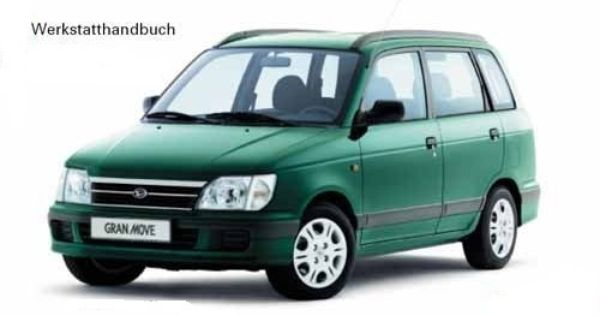Daihatsu Gran Move G301 G303 Werkstatthandbuch 1996 2001 Allgemeine Informationen Wartung Motor Abgasentgiftung Kraftstoffanlage Schmieru Daihatsu Mini Van Van