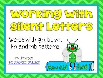 Working With Silent Letters Wr Gn Kn Mb Bt Know It All