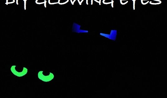 Glowing Eyes Toilet paper rolls and glow sticks? Well, yes, if you