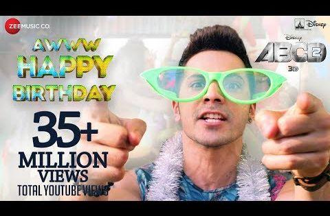 Aww Tera Happy Bday Abcd 2 Varun Dhawan Shraddha Kapoor Sachin Jigar D Soldierz Happy Birthday Song Download Happy Birthday Download Happy Birthday Song
