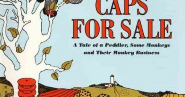 Caps for Sale by Esphyr Slobodkina. Oh those naughty monkeys. Captain Kangaroo