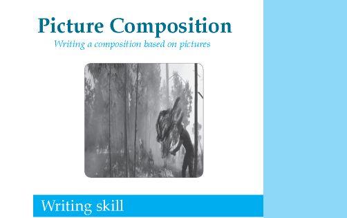 Grade 7 Picture Composition http://writing.wordzila.com ...