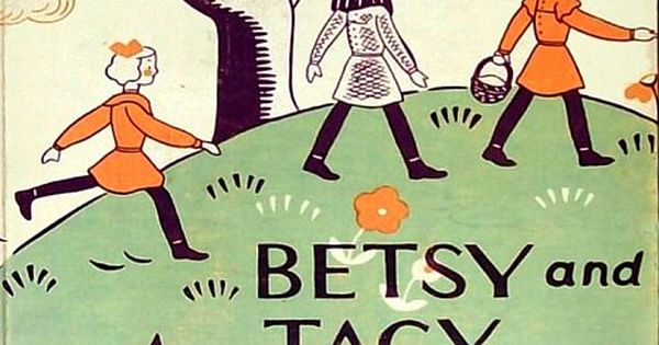 Betsy And Tacy And Tib By Maud Hart Lovelace A border=