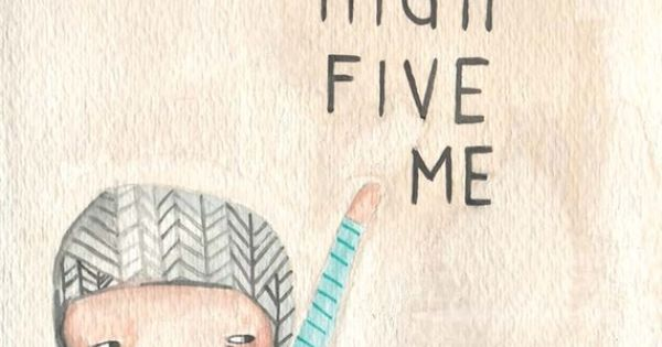 Love this sweet print from prettylittlethieves - High Five Me