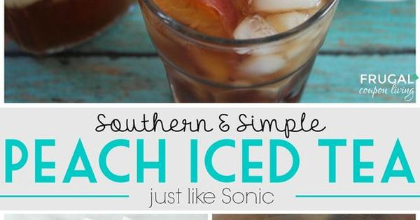 Simple Amp Southern Peach Iced Tea Like Sonic Recipe