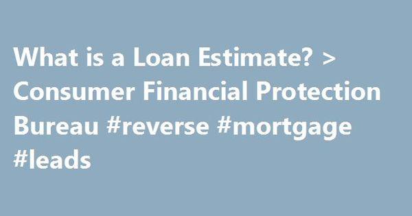 What is a Loan Estimate? u003e Consumer Financial Protection Bureau - loan estimate form