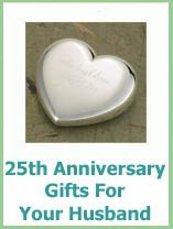Anniversary Gifts For Your Husband With Images 25th