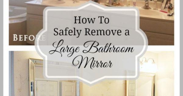 How To Safely And Easily Remove A Large Bathroom Builder Mirror From The Wall The Wall Large