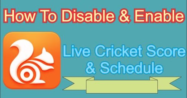 How To Enable Disable Cricket Live Score Notification Of Uc