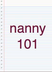 Nanny 101 Nanny Wear Nanny Activities Nanny Jobs Nanny Interview