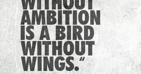 Intelligence without ambition is a bird without wings - Salvador Dali quotes