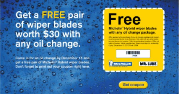 Mr Lube Canada Printable Coupon Free Pair Of Michelin Hybrid Wiper Blades With Any Oil Change Free Printable Coupons Printable Coupons Lube