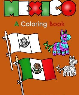 Mexico Coloring Book Coloring Books Kids Education Teaching