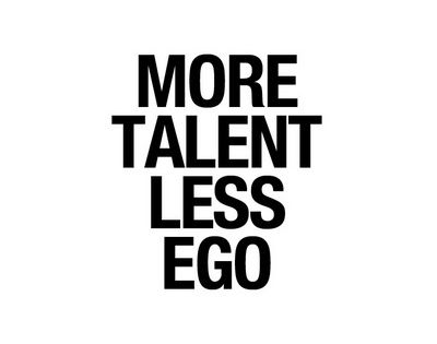 #Talent > Ego | Inspiration Motivation Wisdom