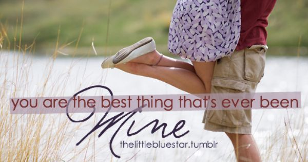 Mine by Taylor Swift quotes lyrics Pin++ for Pinterest