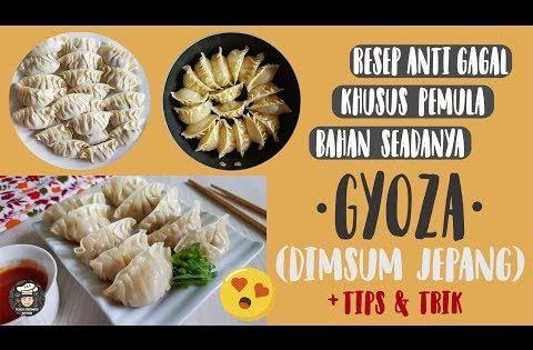 Resep Dimsum Pemula Gyoza Anti Gagal Lembut Crispy Cara Membuat Gyoza Ayam Mudah Youtube Makanan Masakan Resep Masakan