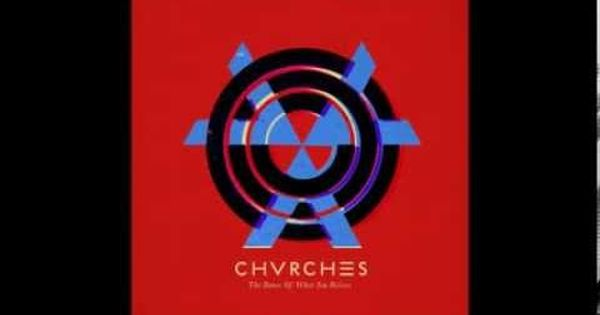 Chvrches Lungs Hq Let This Happen To You Just Listen To It Do It Chvrches Album Pop Albums Lauren Mayberry
