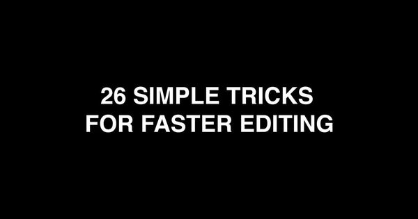 26 Simple Tricks For Faster Editing (Premiere Pro CC). This video covers