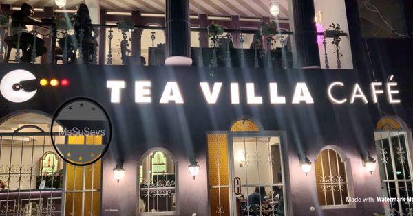 Tadaaaaa Now Jayanagar Has Its Own Tea Villa Cafe Villa Cafe Restaurant Review