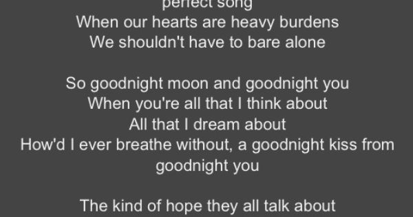 goodnight moon   go radio   i want these lyrics printed