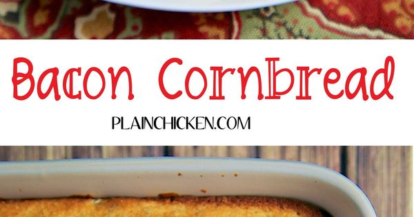 Bacon Cornbread | Bacon Cornbread, Sweet Cornbread and Cornbread ...