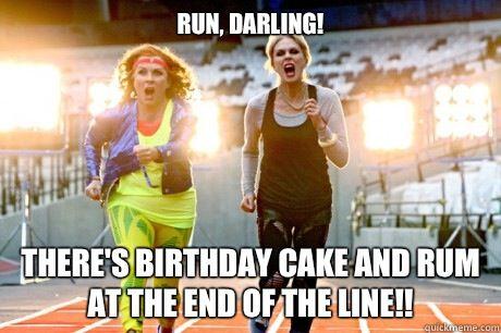 Fabulous Birthday Memes Image Memes At Relatably Com Absolutely Fabulous Birthday Birthday Meme Tough Mudder