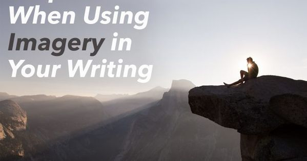Create Powerful Imagery in Your Writing