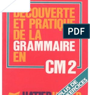 Bescherelle Decouverte Et Pratique De La Grammaire Au Cm2 1986 Avec Images Orthographe Ce1 Orthographe Ce1
