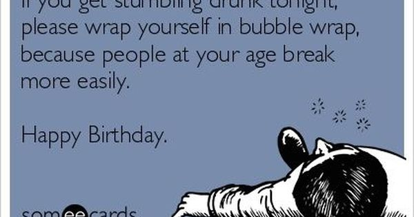 Pin By Chantelle Pence On Go Shawty It S Yer Birthday Funny Happy Birthday Messages Happy Birthday Funny Funny Happy Birthday Wishes