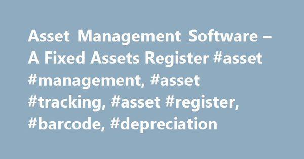 Asset Management Software \u2013 A Fixed Assets Register #asset - sample sales tracking