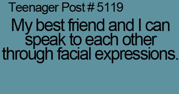 teenager post... So true!