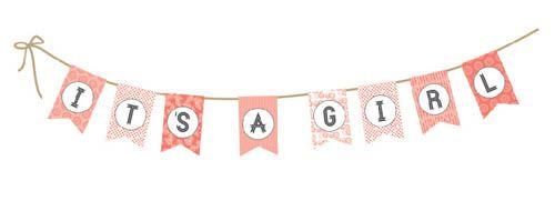 Casey Henson Blog Printable It S A Girl Banner Its A