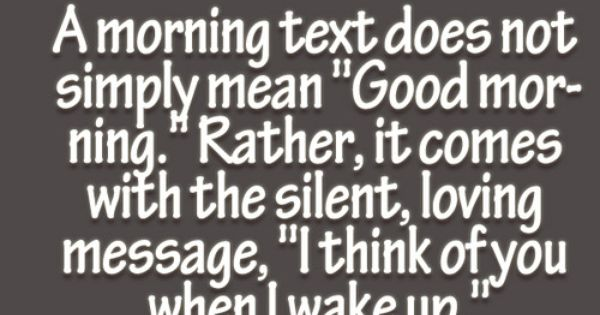 50 Good Morning Text Messages to Send Someone you Love