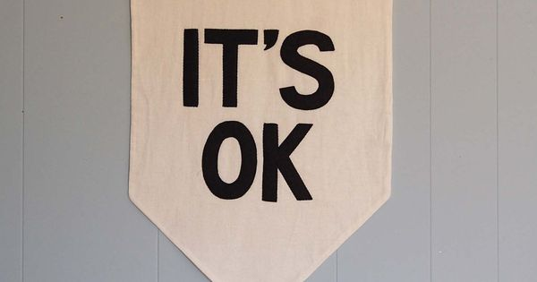 ITS OK Affirmation Banner by SecretHolidayCo on Etsy, $68.00. Make an inspirational