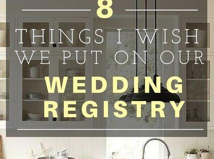 Things i wish i had put on our wedding registry wedding for Things to put on your wedding registry