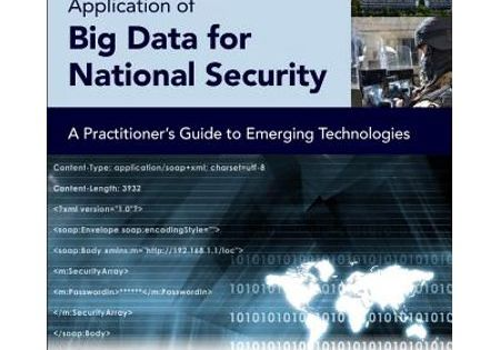 Application Of Big Data For National Security A Practitioner S Guide To Emerging Technologies Paperback Walmart Com Emerging Technology Big Data Big Data Analytics