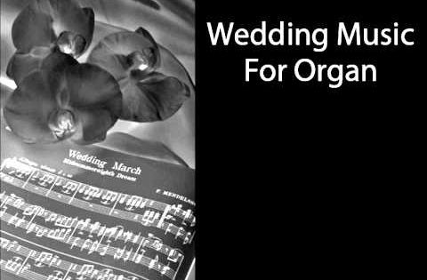 Samples Of Wedding Music For The Organ More Info Weddingmusicsamplescouk Article