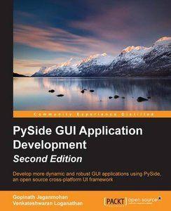 Pyside GUI Application Development, Second Edition | Python
