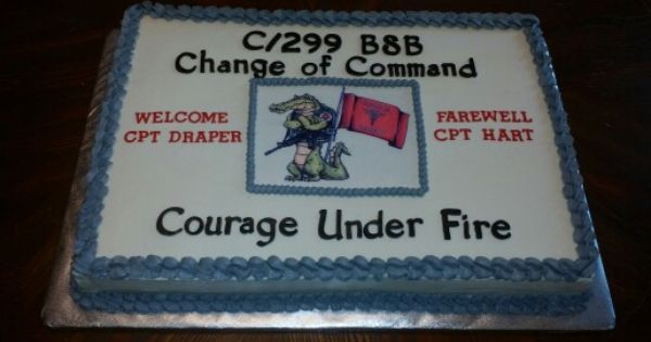 Change Of Command Cake My Cake Creations Pinterest
