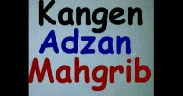 Kangen Adzan Magrib Kutipan Lucu Gambar Gerak