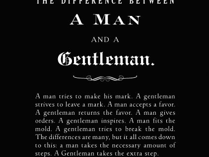 The Difference Between a Man and a Gentleman. quote list inspiration men