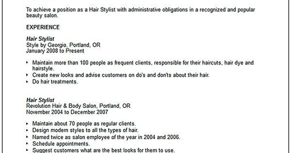 hair stylist resume is a must thing to have and to offer when you already have your soul in