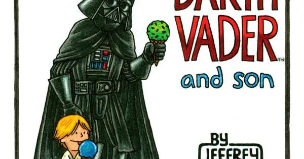 Darth Vader and Son by Jeffrey Brown. For Father and Son Star