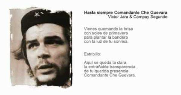 Carlos Puebla Hasta Siempre Comandante Che Guevara Lyrics 44th Anniversary Passed Che Guevara Che Guevara Books Victor Jara